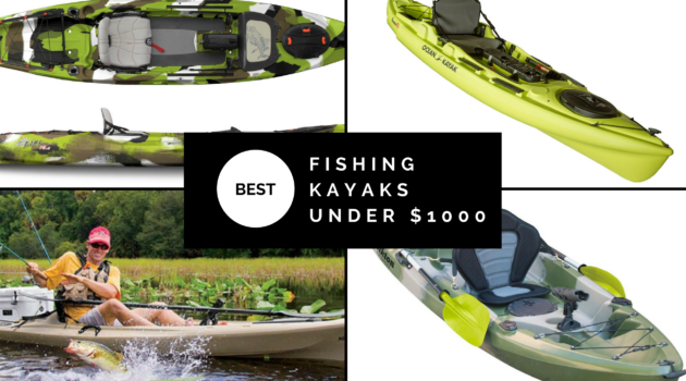 Best fishing kayak under $1000